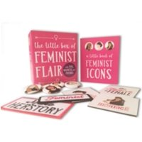 The Little Box of Feminist Flair : With Pins, Patches, & Magnets