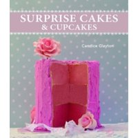 Surprise Cakes and Cupcakes