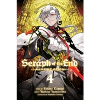 Seraph of the End, Vol. 4 : Vampire Reign : 4