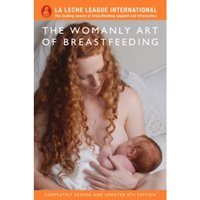 The Womanly Art of Breastfeeding by La Leche League International (Paperback, 2010)