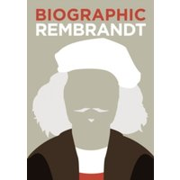 Rembrandt : Great Lives in Graphic Form