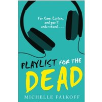 Playlist for the Dead by Michelle Falkoff (Paperback, 2015)