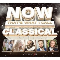 Now That's What I Call Classical CD