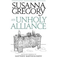 An Unholy Alliance : The Second Chronicle of Matthew Bartholomew