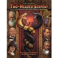 The Two Headed Serpent: Pulp Cthulhu
