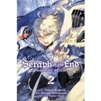 Seraph of the End, Vol. 2 : 2