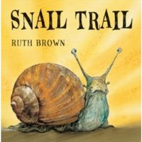 Snail Trail by Ruth Brown (Hardback, 2010)