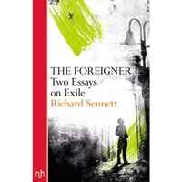 The Foreigner : Two Essays on Exile