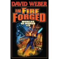 In Fire Forged: Worlds Of Honor 5 Hardcover