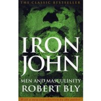 Iron John by Robert Bly (Paperback, 2001)