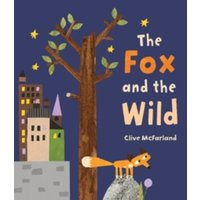 The Fox and the Wild