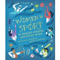 Women in Sport : Fifty Fearless Athletes Who Played to Win