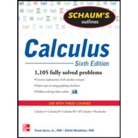 Schaum's Outline of Calculus : 1,105 Solved Problems + 30 Videos