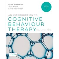 An Introduction to Cognitive Behaviour Therapy : Skills and Applications