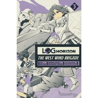 Log Horizon West Wind Brigade: Volume 3