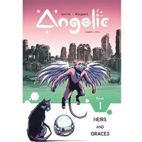 Angelic: Volume 1: Heirs & Graces
