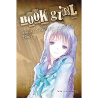 Book Girl and the Scribe Who Faced God, Part 1 (light novel)