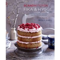 ScandiKitchen: Fika and Hygge : Comforting Cakes and Bakes from Scandinavia with Love