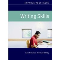 Improve Your IELTS - Writing Skills