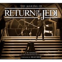 The Making of Return of the Jedi : The Definitive Story Behind the Film