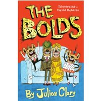 The Bolds by Julian Clary (Paperback, 2015)