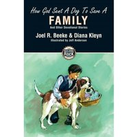 How God Sent a Dog to Save a Family