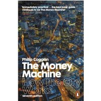 The Money Machine : How the City Works