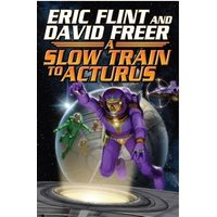 Slow Train To Arcturus Hardcover