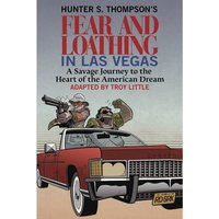 Hunter S. Thompson's Fear and Loathing in Las Vegas Hardcover