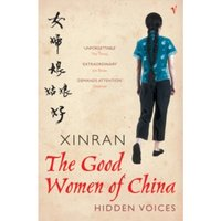 The Good Women Of China: Hidden Voices by Xinran (Paperback, 2003)