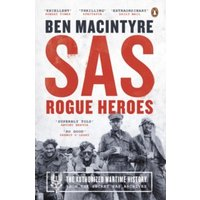 SAS: Rogue Heroes - the Authorized Wartime History by Ben Macintyre (Paperback, 2017)