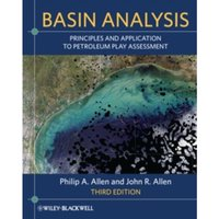 Basin Analysis : Principles and Application to Petroleum Play Assessment