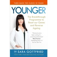 Younger : The Breakthrough Programme to Reset our Genes and Reverse Ageing