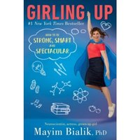 Girling Up: How to be Strong, Smart and Spectacular by Mayim Bialik (Hardback, 2017)