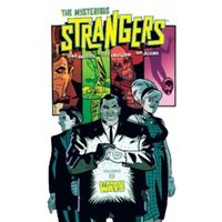 The Mysterious Strangers Volume 1: Strange Ways TP