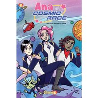 Ana and the Cosmic Race #1 Hardcover