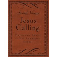 Jesus Calling - Deluxe Edition Brown Cover : Enjoying Peace in His Presence