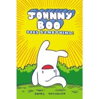 Johnny Boo Book 5: Johnny Boo Does Something!