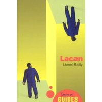 Lacan : A Beginner's Guide
