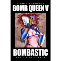 Bomb Queen Volume 5: Bombastic