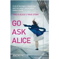 Go Ask Alice Paperback / Softback