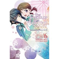 The Irregular at Magic High School, Vol. 6 (light novel): Yokohama Disturbance Arc, Part I
