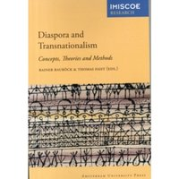 Diaspora and Transnationalism : Concepts, Theories and Methods