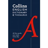 Collins English Dictionary and Thesaurus Paperback edition : All-In-One Support for Everyday Use