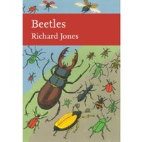 Beetles (Collins New Naturalist Library, Book 136) Hardcover