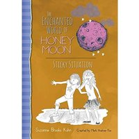 The Enchanted World of Honey Moon Sticky Situation Hardcover