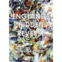 England's Hidden Reverse : A Secret History of the Esoteric Underground