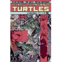 Teenage Mutant Ninja Turtles Volume 12 Vengeance Part 1