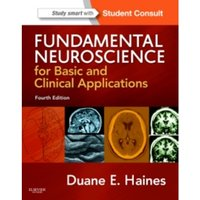 Fundamental Neuroscience for Basic and Clinical Applications : with STUDENT CONSULT Online Access
