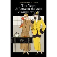 The Years / Between the Acts by Virginia Woolf (Paperback, 2012)